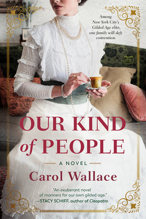 Our Kind of People by Carol Wallace