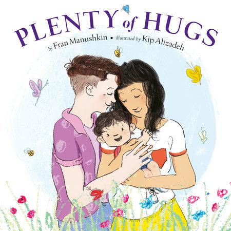 Plenty of Hugs by Fran Manushkin