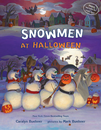 Snowmen at Halloween by Caralyn M. Buehner