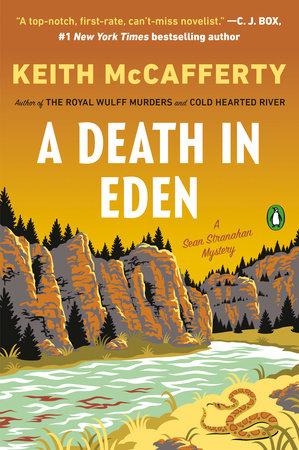 purchase cheap f8099 c246e A Death in Eden by Keith McCafferty: 9780525557555    PenguinRandomHouse.com: Books