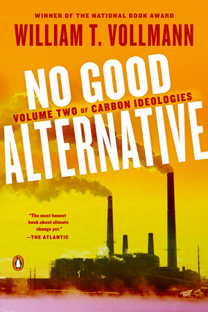 No Good Alternative by William T. Vollmann