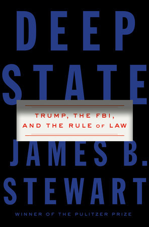 Deep State by James B. Stewart