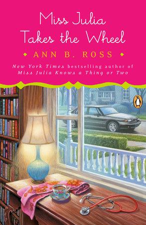 Miss Julia Takes the Wheel by Ann B. Ross