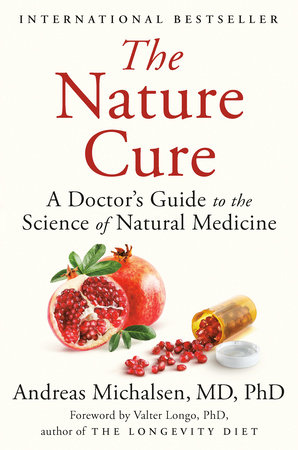 The Nature Cure by Andreas Michalsen, MD