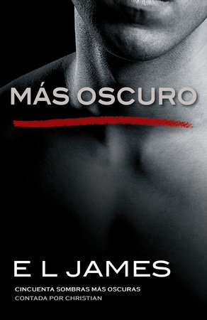 Más oscuro by E L James