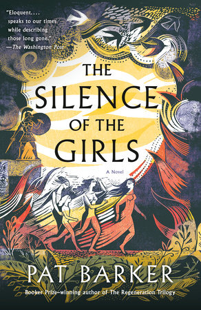 The Silence of the Girls by Pat Barker | PenguinRandomHouse