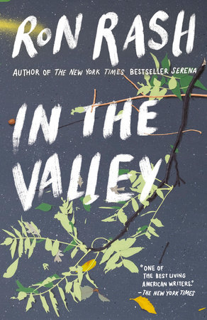 In the Valley by Ron Rash