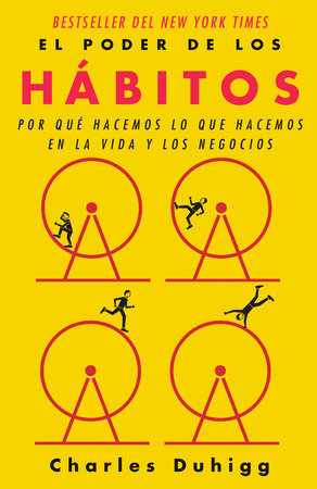 El poder de los hábitos by Charles Duhigg