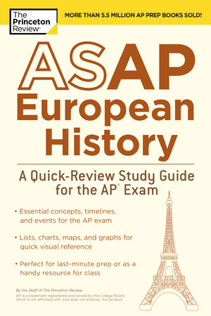 ASAP European History: A Quick-Review Study Guide for the AP Exam by The Princeton Review