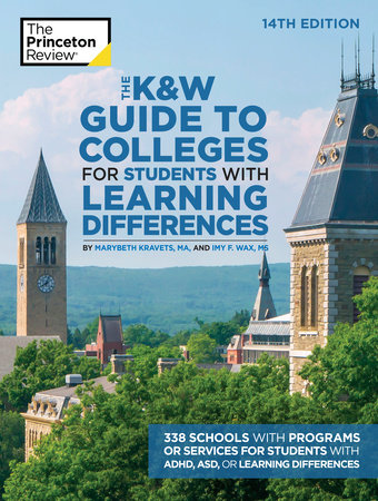 The K&W Guide to Colleges for Students with Learning Differences, 14th Edition by The Princeton Review