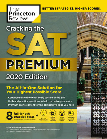 Cracking the SAT Premium Edition with 8 Practice Tests, 2020 by The Princeton Review