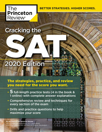 Cracking the SAT with 5 Practice Tests, 2020 Edition by The Princeton Review