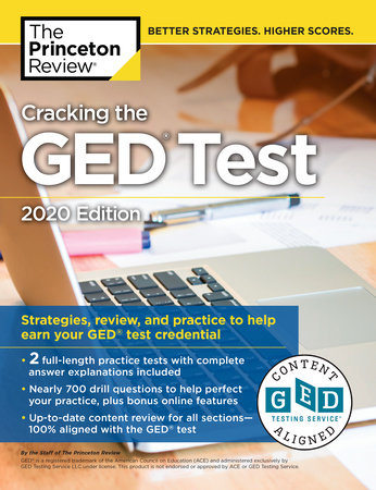 Cracking the GED Test with 2 Practice Tests, 2020 Edition by The Princeton Review