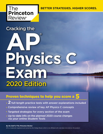 Cracking the AP Physics C Exam, 2020 Edition by The Princeton Review