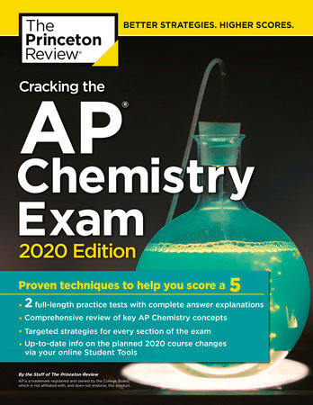 Cracking the AP Chemistry Exam, 2020 Edition by The Princeton Review