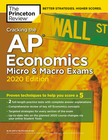 Cracking the AP Economics Micro & Macro Exams, 2020 Edition by The Princeton Review