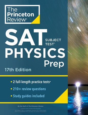 Princeton Review SAT Subject Test Physics Prep, 17th Edition by The Princeton Review
