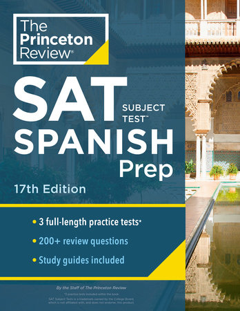 Princeton Review SAT Subject Test Spanish Prep, 17th Edition by The Princeton Review