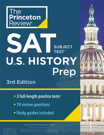 Princeton Review SAT Subject Test U.S. History Prep, 3rd Edition by The Princeton Review