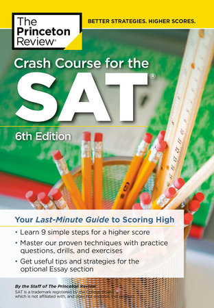 Crash Course For The Sat 6th Edition By The Princeton Review 9780525569145 Penguinrandomhousecom Books