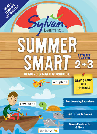 Sylvan Summer Smart Workbook: Between Grades 2 & 3 by Sylvan Learning