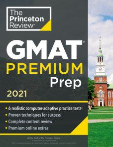 Princeton Review GMAT Premium Prep, 2021