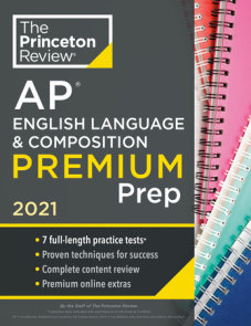Princeton Review AP English Language & Composition Premium Prep, 2021