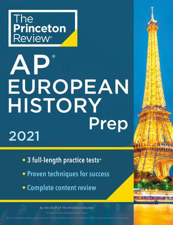 Princeton Review AP European History Prep, 2021 by The Princeton Review