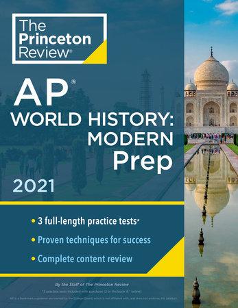 Princeton Review AP World History: Modern Prep, 2021 by The Princeton Review