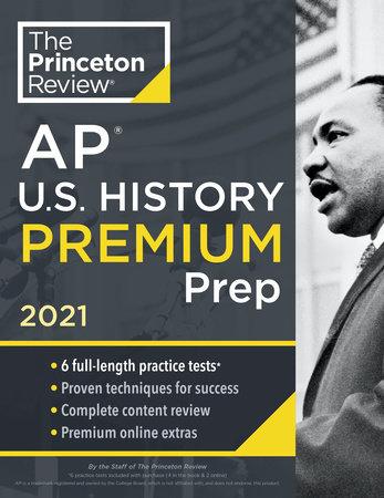Princeton Review AP U.S. History Premium Prep, 2021 by The Princeton Review