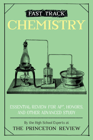 Fast Track: Chemistry by The Princeton Review