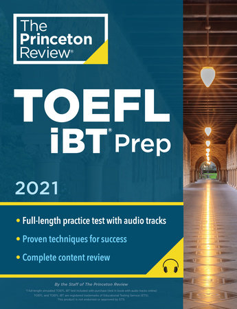 Princeton Review TOEFL iBT Prep with Audio/Listening Tracks, 2021 by The Princeton Review