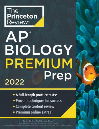 Princeton Review AP Biology Premium Prep, 2022 by The Princeton Review