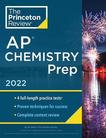 Princeton Review AP Chemistry Prep, 2022 by The Princeton Review