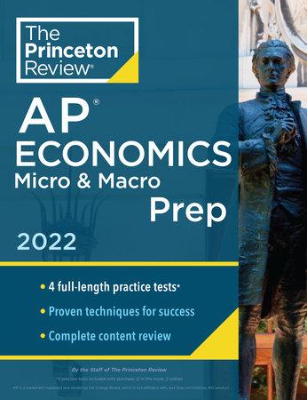Princeton Review AP Economics Micro & Macro Prep, 2022 by The Princeton Review