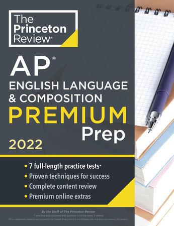 Princeton Review AP English Language & Composition Premium Prep, 2022 by The Princeton Review