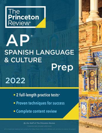 Princeton Review AP Spanish Language & Culture Prep, 2022 by The Princeton Review