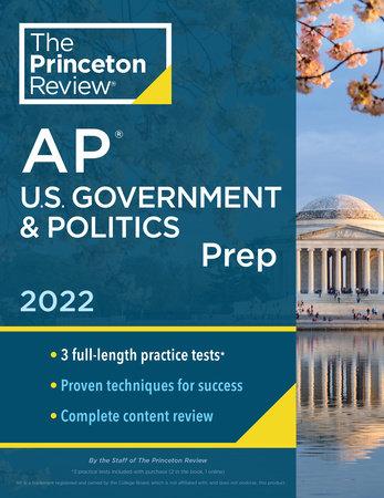 Princeton Review AP U.S. Government & Politics Prep, 2022 by The Princeton Review