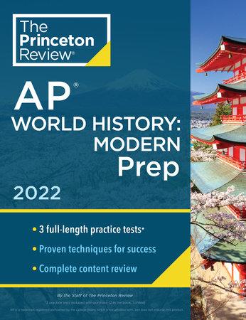 Princeton Review AP World History: Modern Prep, 2022 by The Princeton Review