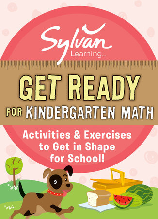 Get Ready for Kindergarten Math by Sylvan Learning