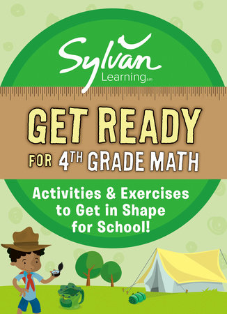 Get Ready for 4th Grade Math by Sylvan Learning