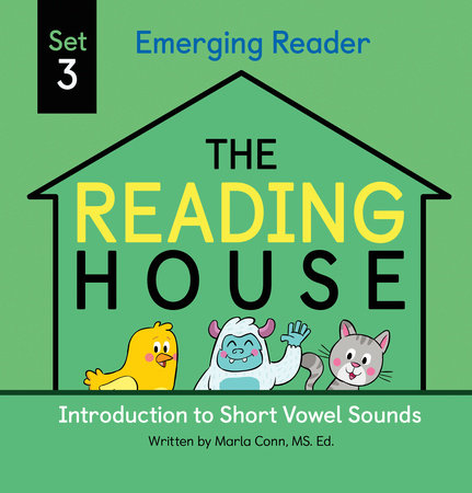 The Reading House Set 3: Introduction to Short Vowel Sounds