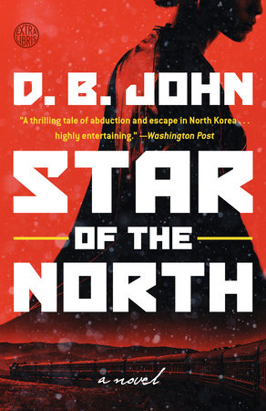Star of the North by D  B  John | PenguinRandomHouse com: Books
