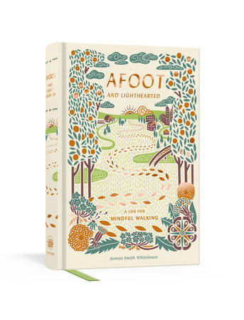 Afoot and Lighthearted by Bonnie Smith Whitehouse