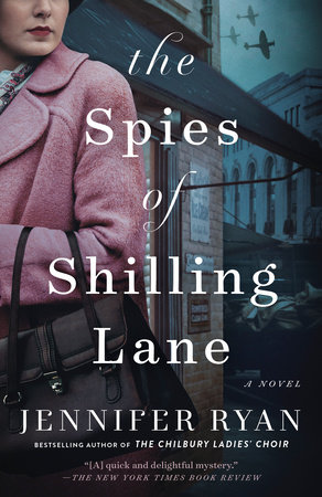 The Spies of Shilling Lane by Jennifer Ryan
