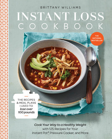 Instant Loss Cookbook by Brittany Williams