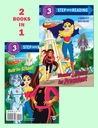 Wonder Woman for President/Rule the School! (DC Super Hero Girls) by Shea  Fontana | PenguinRandomHouse com: Books