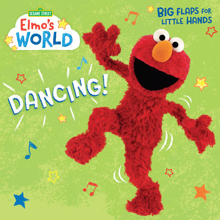 Elmo's World: Dancing! (Sesame Street) by Random House