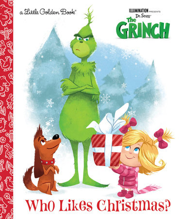 Who Likes Christmas? (Illumination's The Grinch) by Dennis R. Shealy