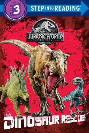 Dinosaur Rescue! (Jurassic World: Fallen Kingdom) by Kristen L. Depken